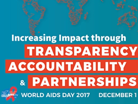 A map of the world graphic with the words Transparency Accountability and Partnerships, World AIDS Day 2017.